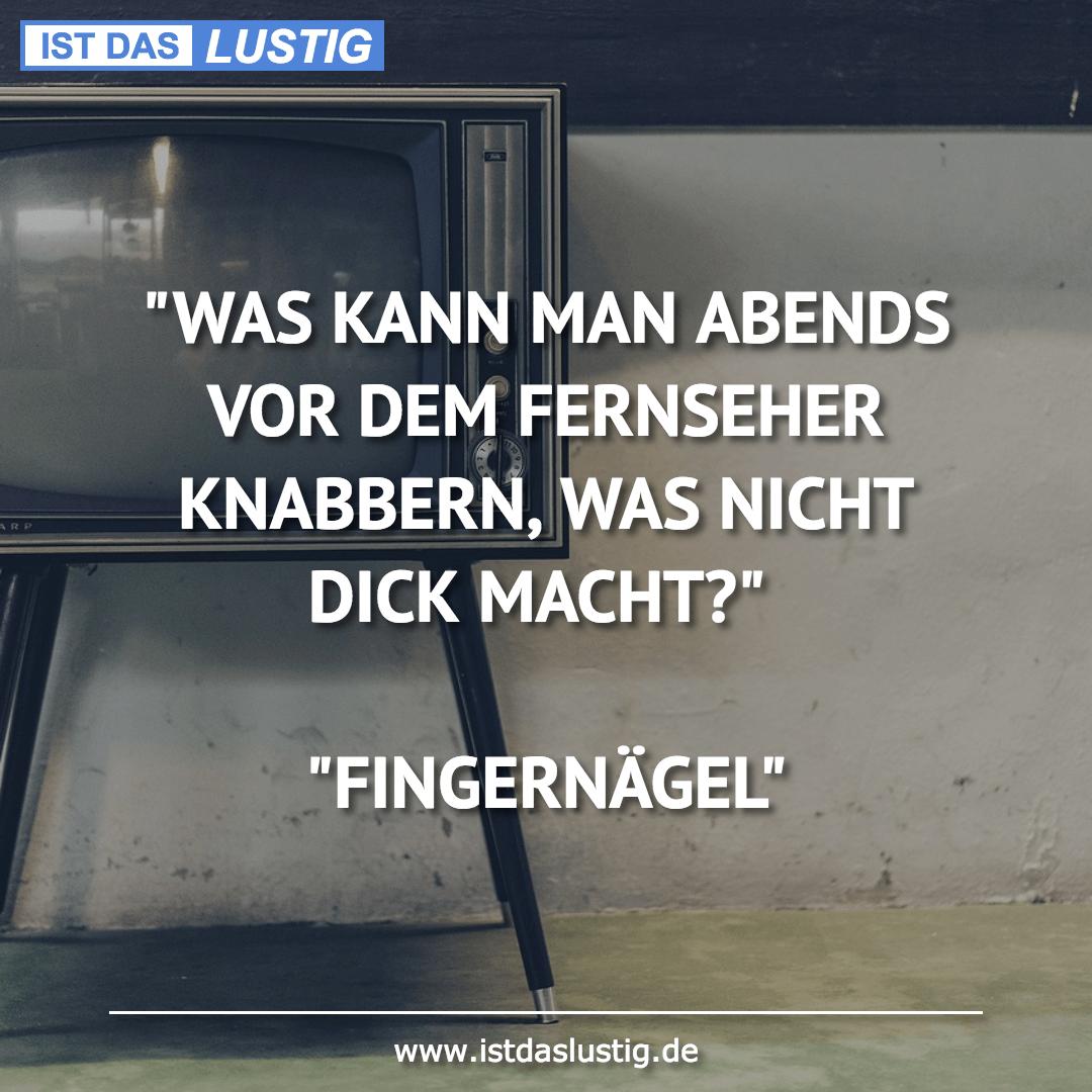 """Lustiger BilderSpruch - """"WAS KANN MAN ABENDS VOR DEM FERNSEHER..."""