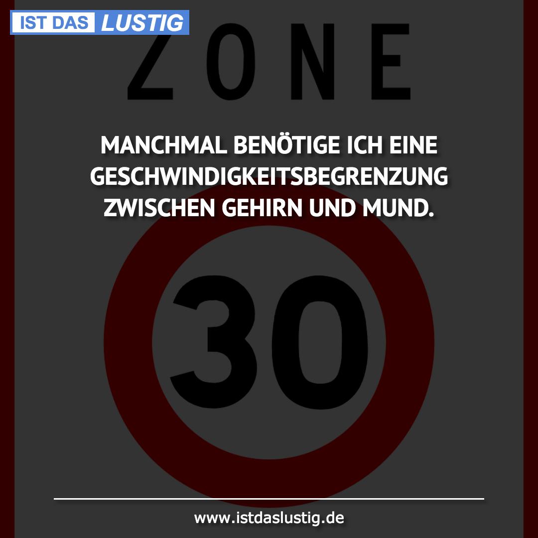 Lustiger BilderSpruch - MANCHMAL BENÖTIGE ICH EINE...