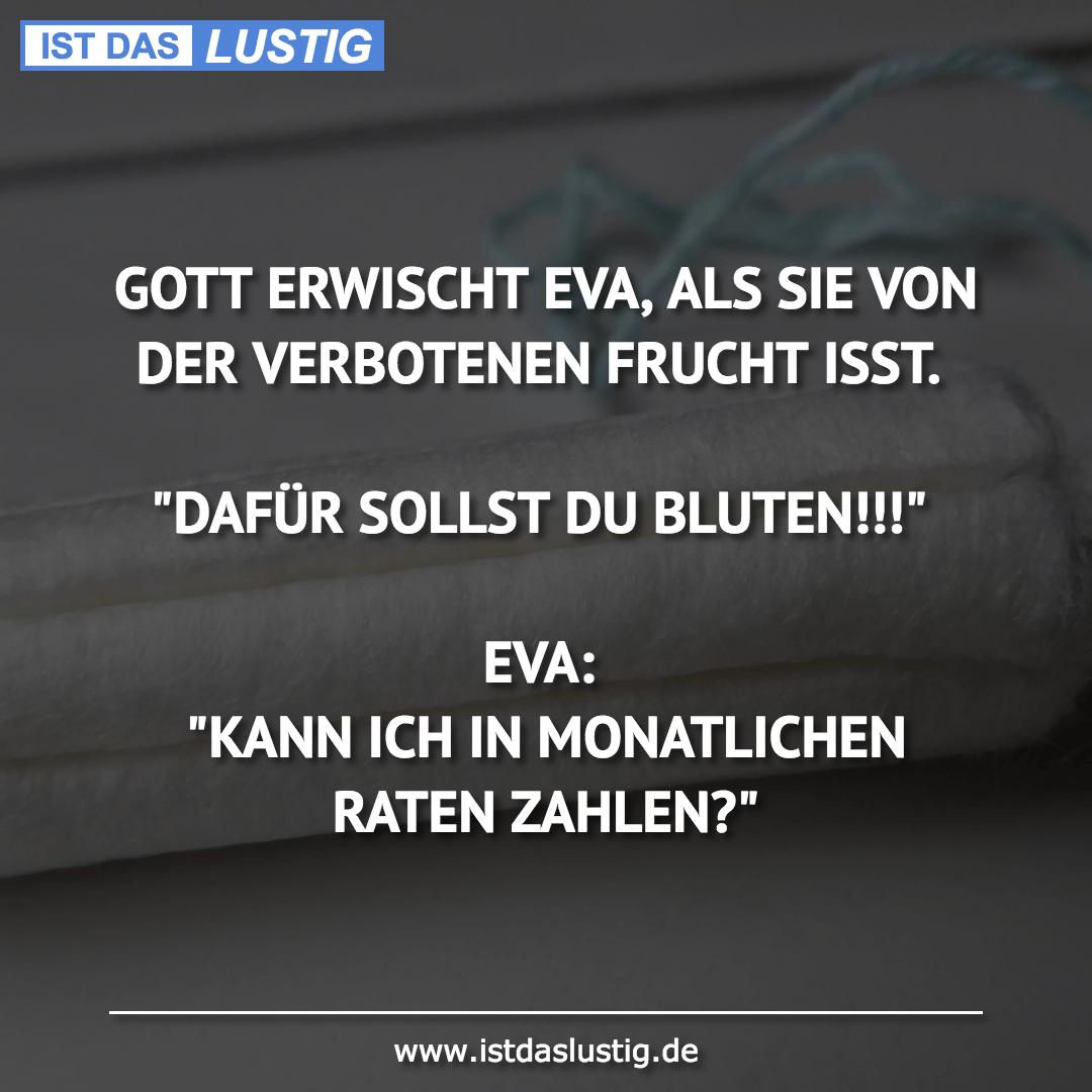Lustiger BilderSpruch - GOTT ERWISCHT EVA, ALS SIE VON DER VERBOTENEN...