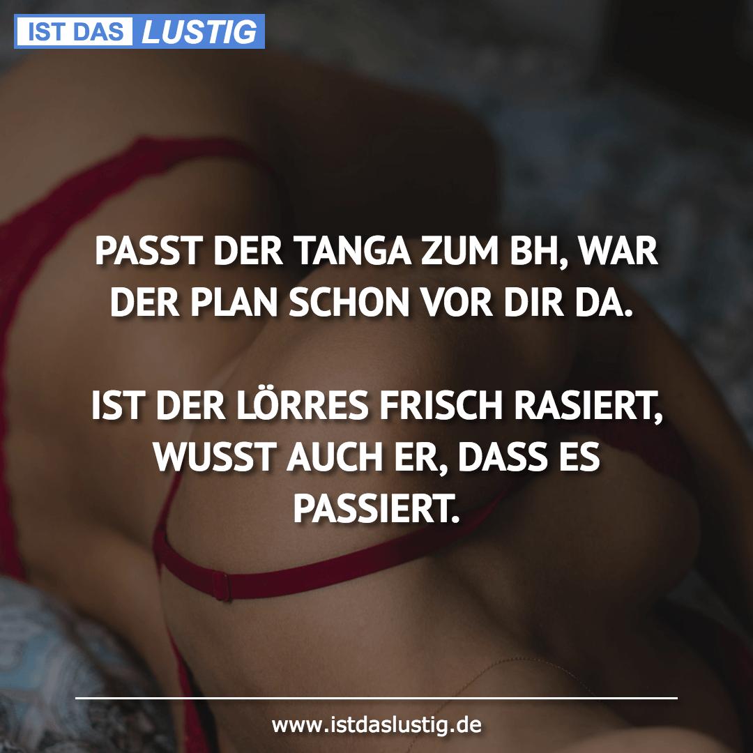 Lustiger BilderSpruch - PASST DER TANGA ZUM BH, WAR DER PLAN SCHON VOR...