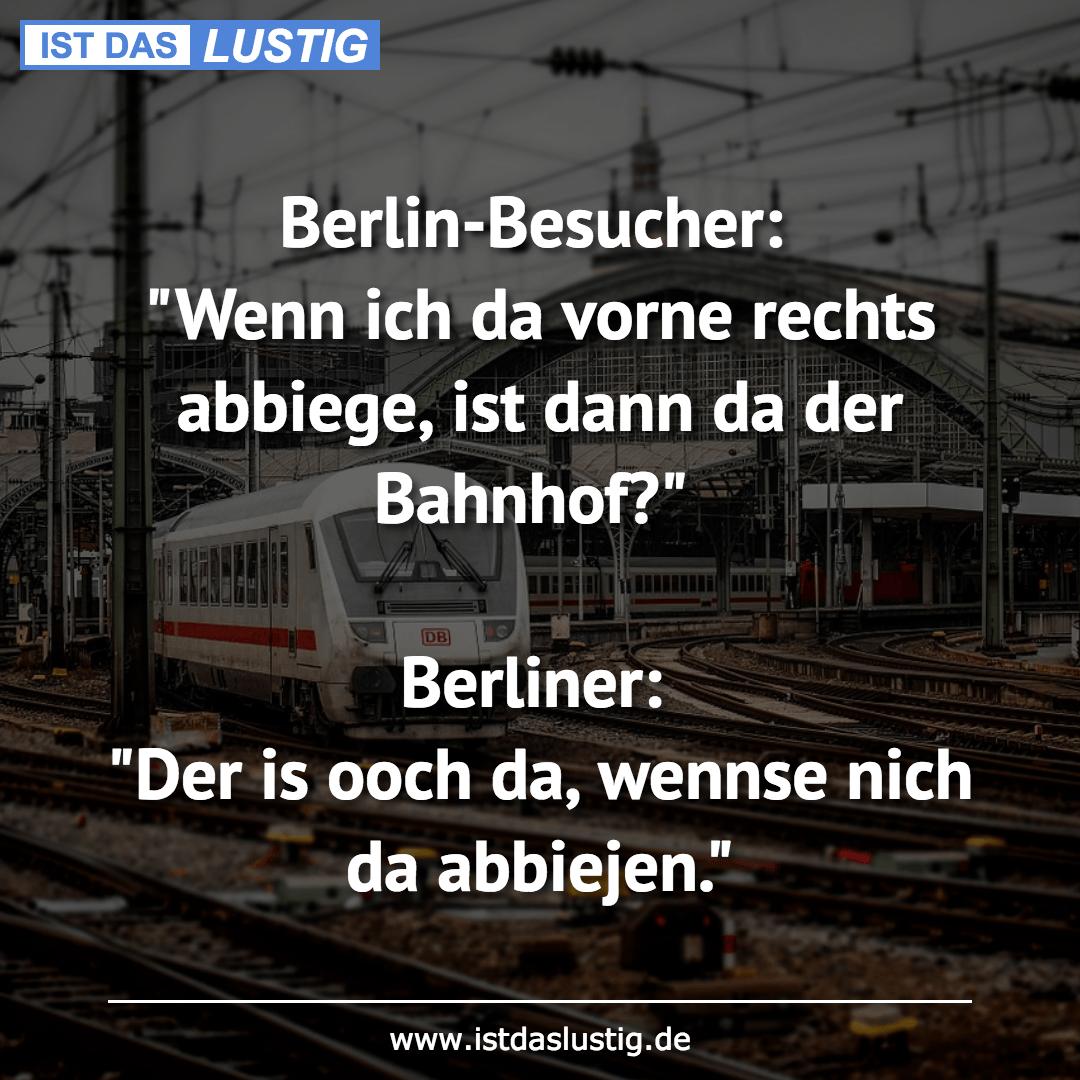 """Lustiger BilderSpruch - Berlin-Besucher: """"Wenn ich da vorne rechts..."""