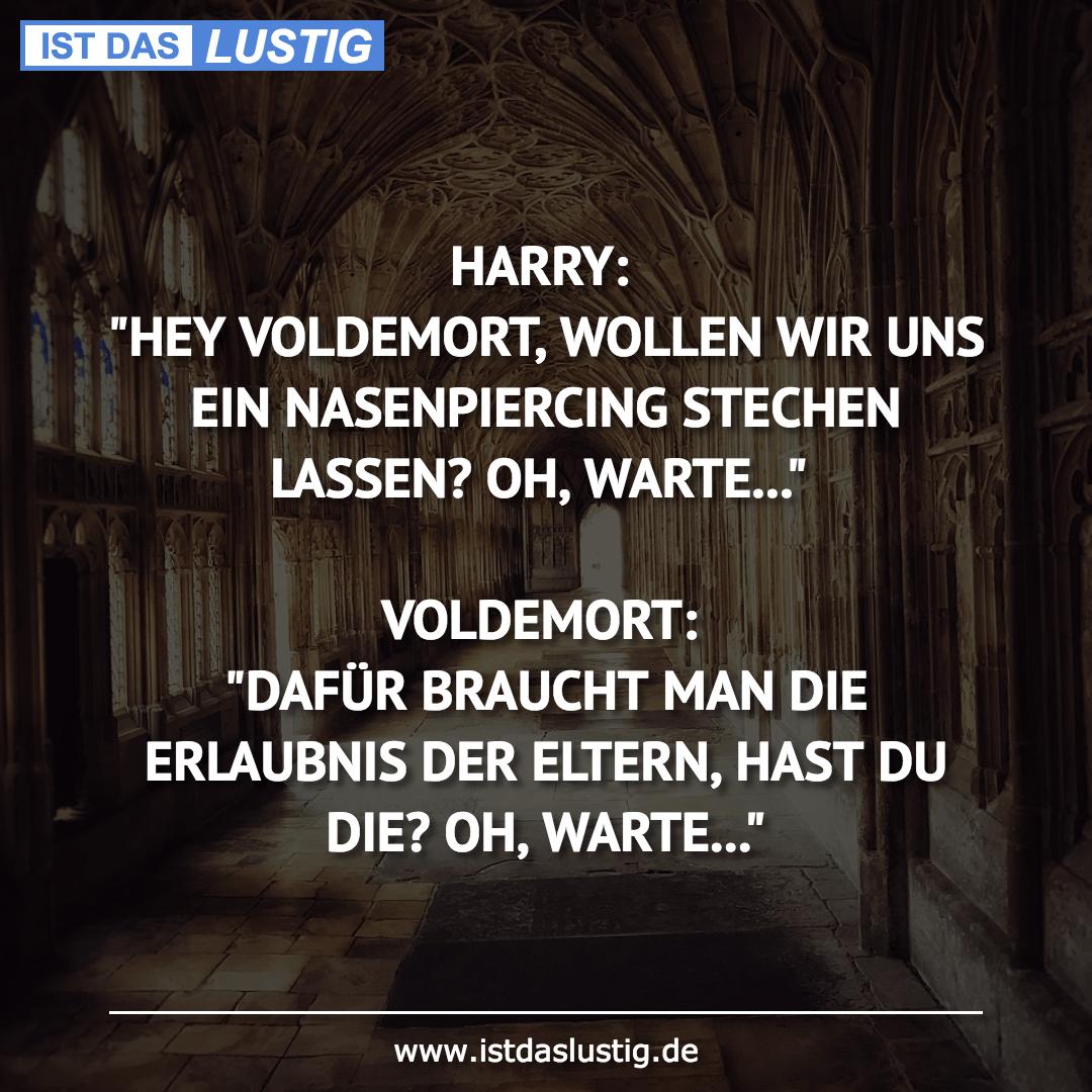 """Lustiger BilderSpruch - HARRY: """"HEY VOLDEMORT, WOLLEN WIR UNS EIN..."""