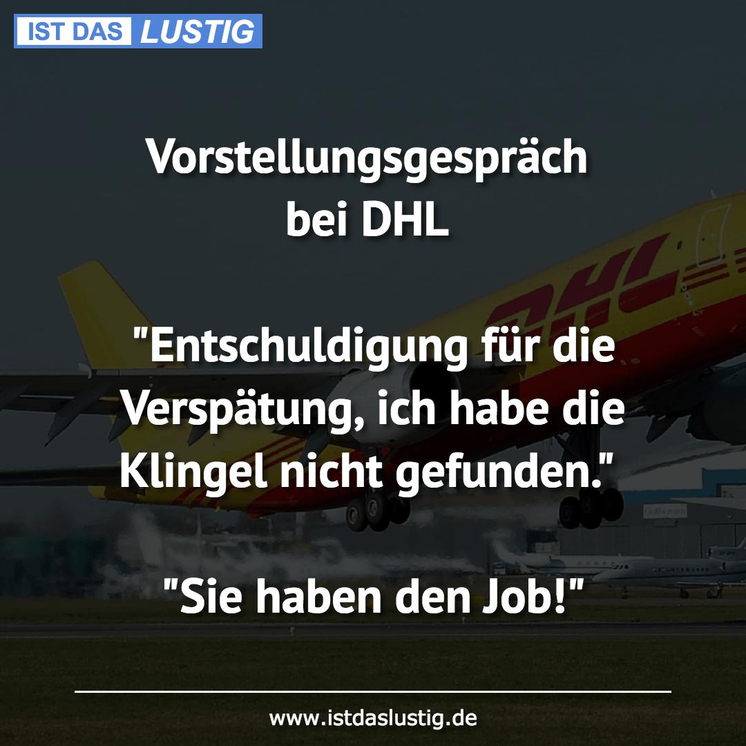 """Lustiger BilderSpruch - Vorstellungsgespräch bei DHL  """"Entschuldigung..."""