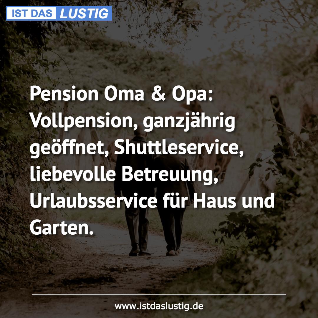 Lustiger BilderSpruch - Pension Oma & Opa: Vollpension, ganzjährig...