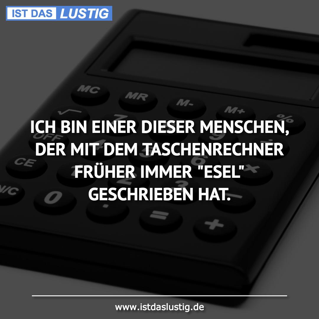 Lustiger BilderSpruch - ICH BIN EINER DIESER MENSCHEN, DER MIT DEM...