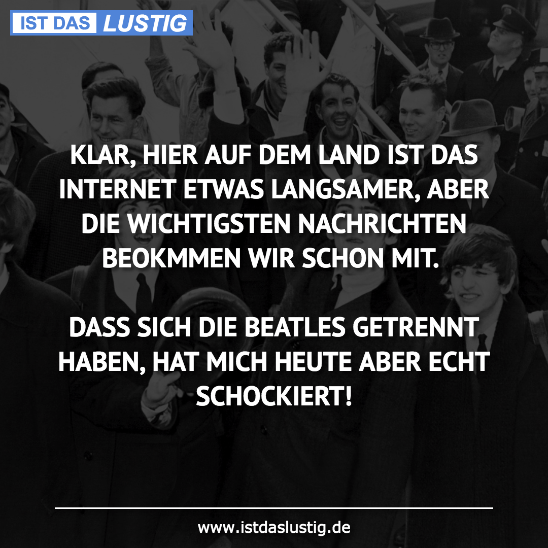 Lustiger BilderSpruch - KLAR, HIER AUF DEM LAND IST DAS INTERNET ETWAS ...