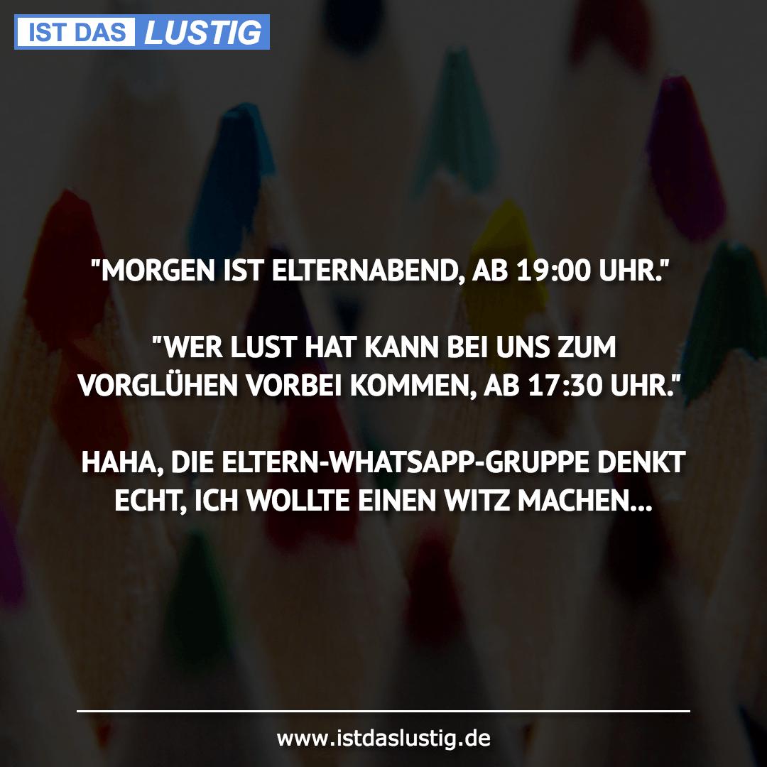 """Lustiger BilderSpruch - """"MORGEN IST ELTERNABEND, AB 19:00 UHR.""""  """"WER L..."""
