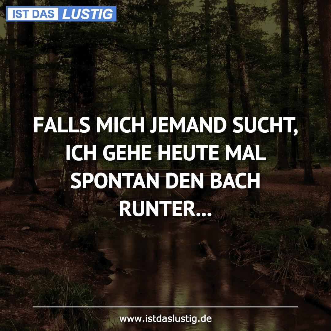 Lustiger BilderSpruch - FALLS MICH JEMAND SUCHT, ICH GEHE HEUTE MAL SPO...