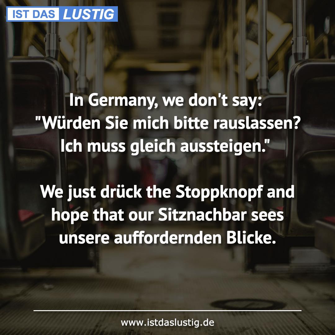 """Lustiger BilderSpruch - In Germany, we don't say: """"Würden Sie mich..."""