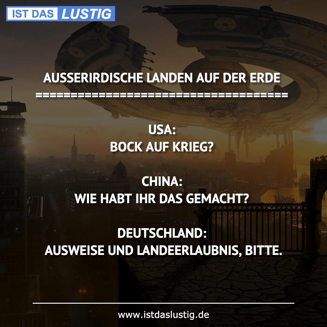 Lustiger BilderSpruch - AUSSERIRDISCHE LANDEN AUF DER ERDE...
