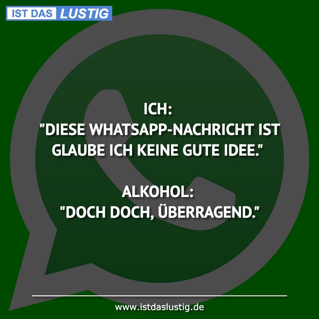 """Lustiger BilderSpruch - ICH: """"DIESE WHATSAPP-NACHRICHT IST GLAUBE ICH..."""