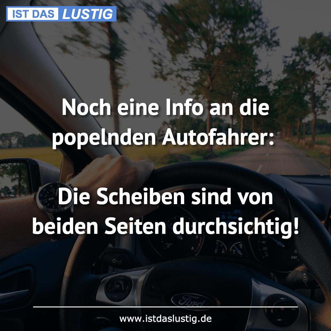 Lustiger BilderSpruch - Noch eine Info an die popelnden Autofahrer:  Di...