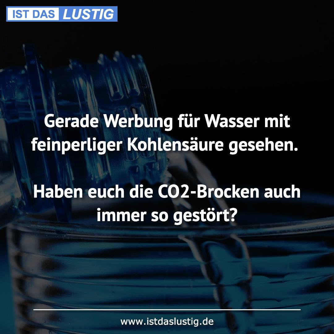 Lustiger BilderSpruch - Gerade Werbung für Wasser mit feinperliger...