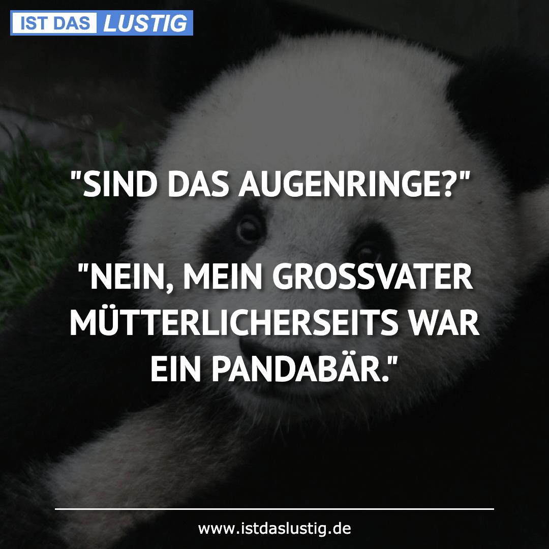 """Lustiger BilderSpruch - """"SIND DAS AUGENRINGE?""""  """"NEIN, MEIN GROSSVATER ..."""
