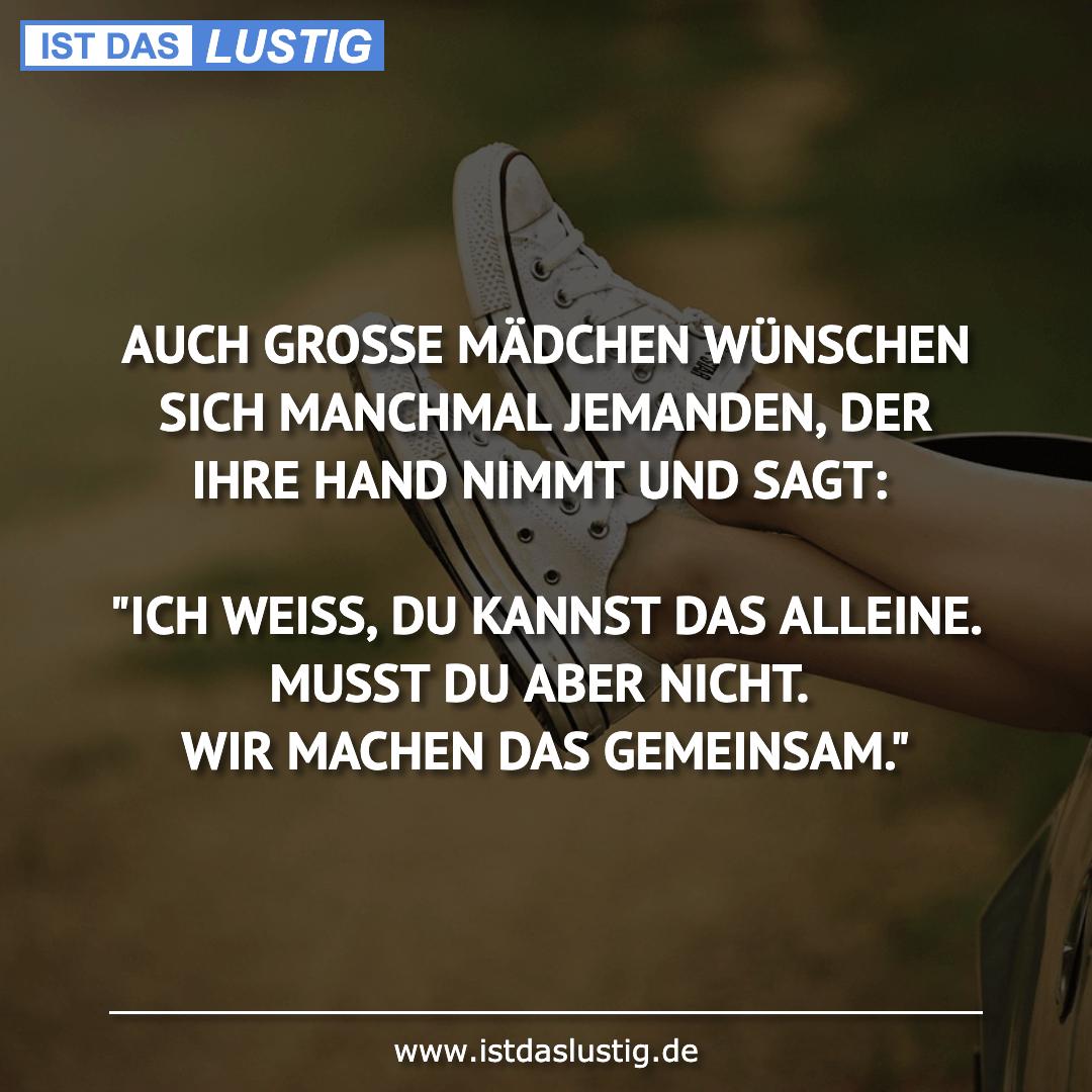 Lustiger BilderSpruch - AUCH GROSSE MÄDCHEN WÜNSCHEN SICH MANCHMAL...