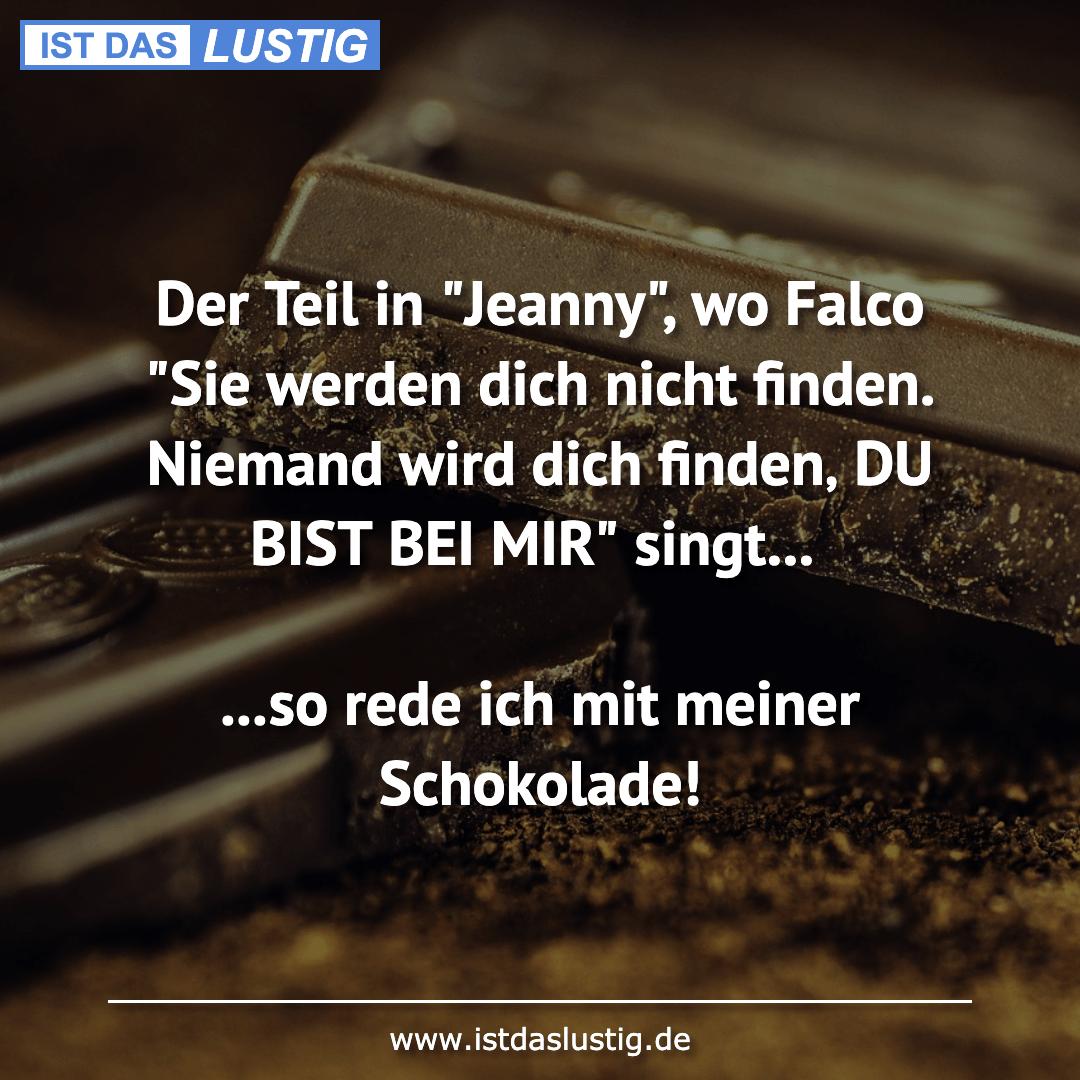 """Lustiger BilderSpruch - Der Teil in """"Jeanny"""", wo Falco """"Sie werden dich..."""