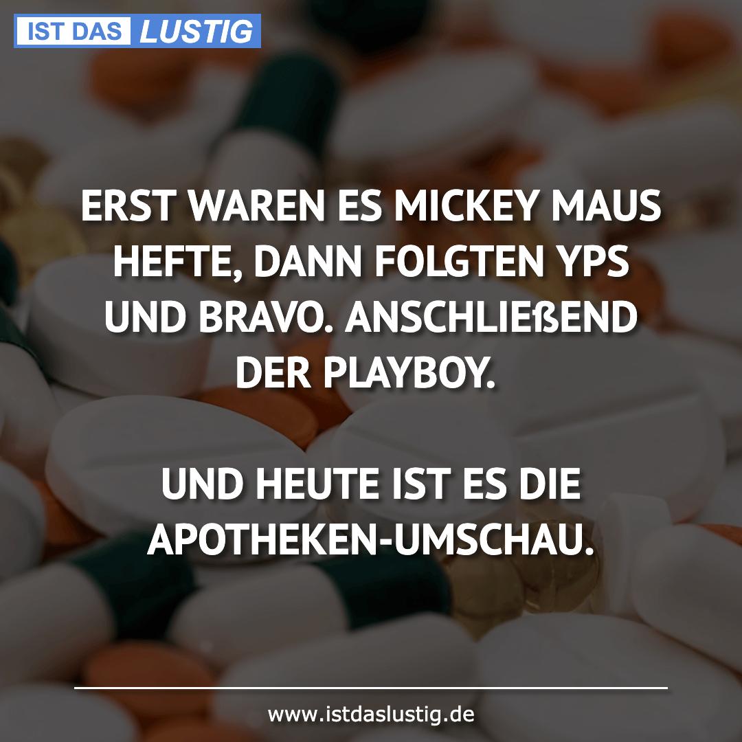 Lustiger BilderSpruch - ERST WAREN ES MICKEY MAUS HEFTE, DANN FOLGTEN...