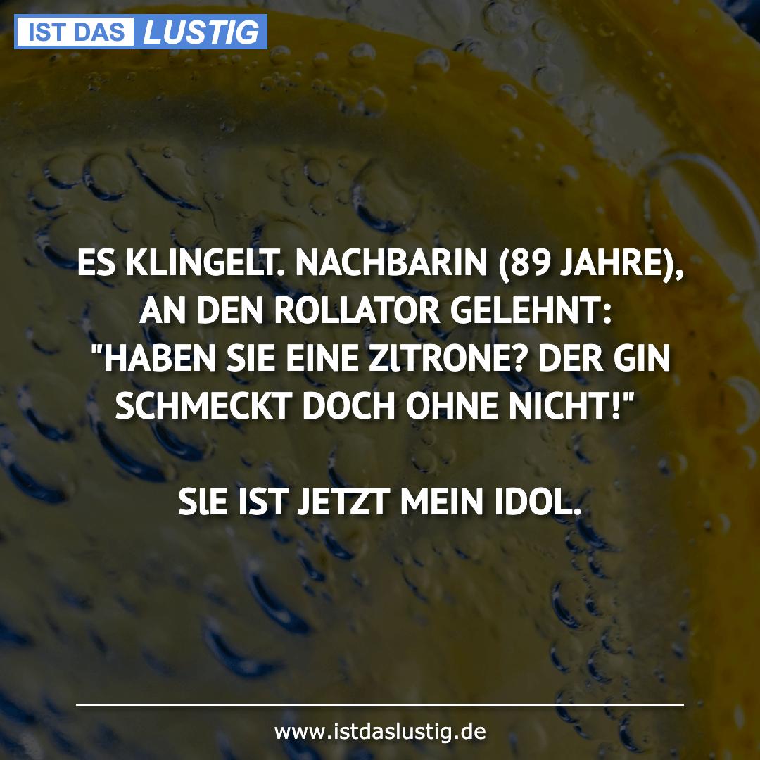 Lustiger BilderSpruch - ES KLINGELT. NACHBARIN (89 JAHRE), AN DEN...
