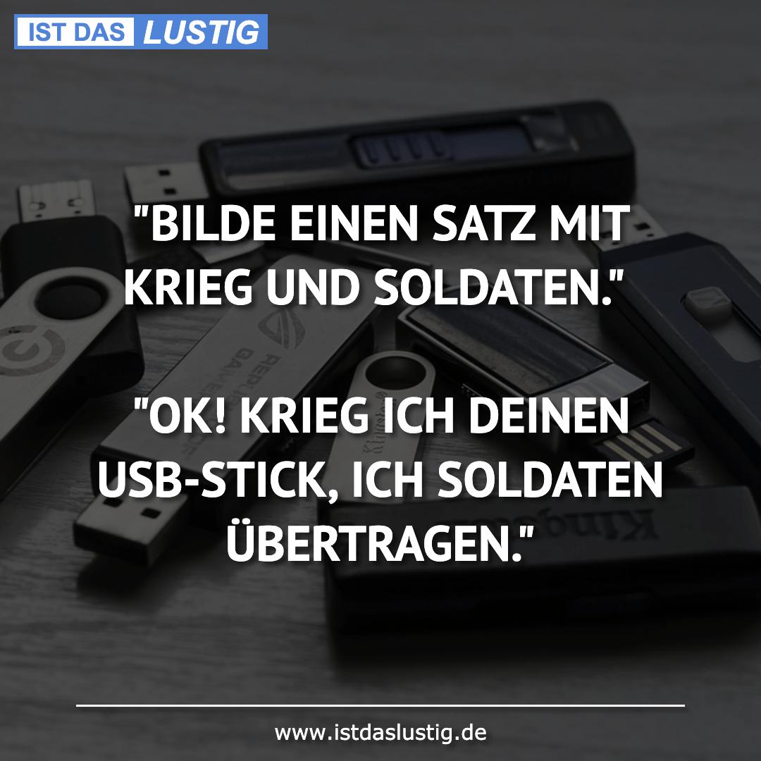 """Lustiger BilderSpruch - """"BILDE EINEN SATZ MIT KRIEG UND SOLDATEN.""""  """"OK..."""