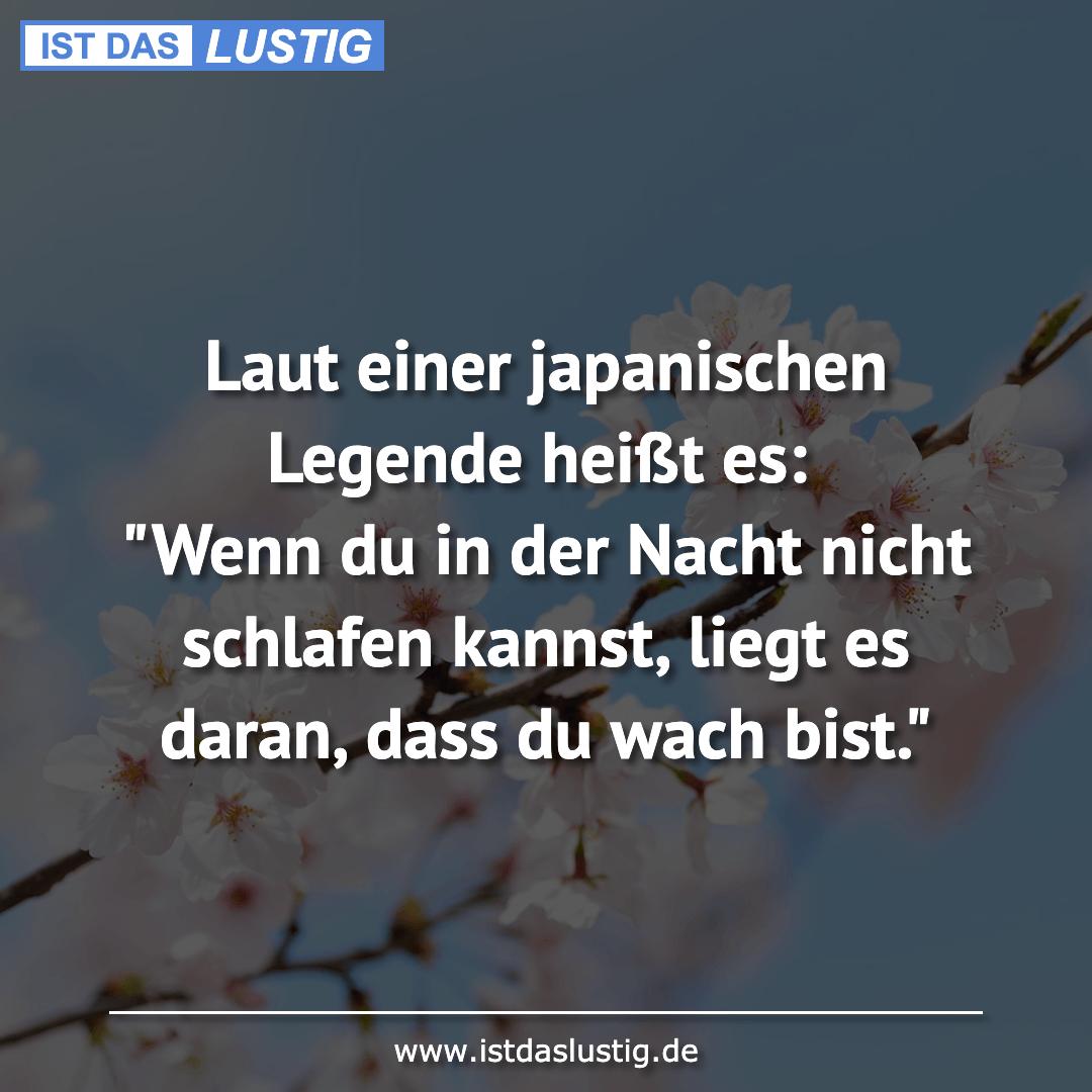 """Lustiger BilderSpruch - Laut einer japanischen Legende heißt es: """"Wenn ..."""