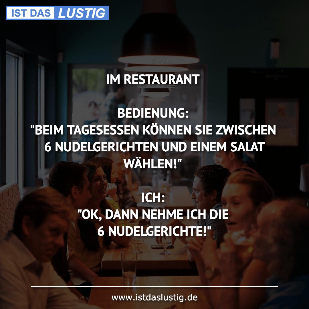 """Lustiger BilderSpruch - IM RESTAURANT  BEDIENUNG: """"BEIM TAGESESSEN..."""