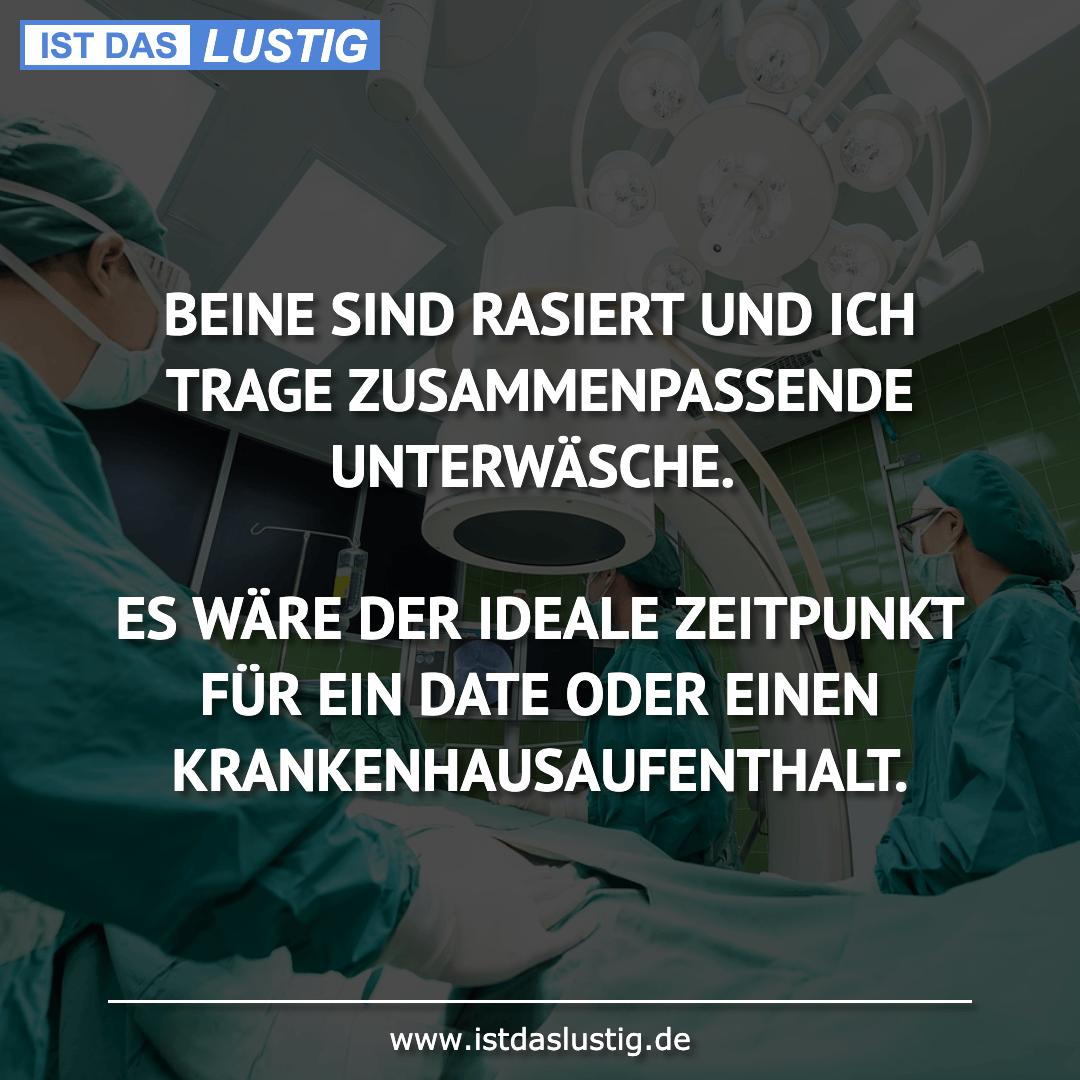 Lustiger BilderSpruch - BEINE SIND RASIERT UND ICH TRAGE ZUSAMMENPASSEN...