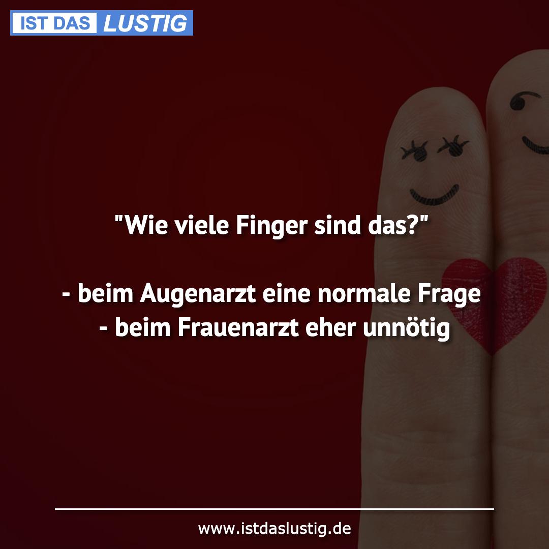 """Lustiger BilderSpruch - """"Wie viele Finger sind das?""""  - beim Augenarzt..."""