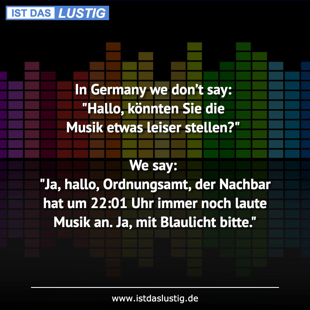 """Lustiger BilderSpruch - In Germany we don't say: """"Hallo, könnten Sie di..."""