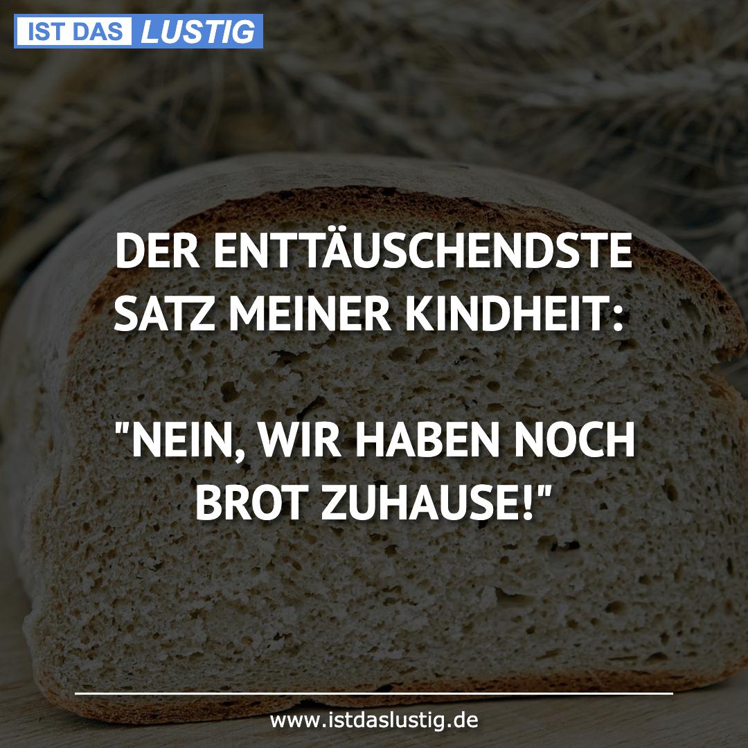 """Lustiger BilderSpruch - DER ENTTÄUSCHENDSTE SATZ MEINER KINDHEIT:  """"NEI..."""