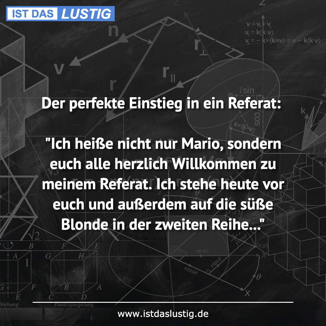 """Lustiger BilderSpruch - Der perfekte Einstieg in ein Referat:  """"Ich..."""