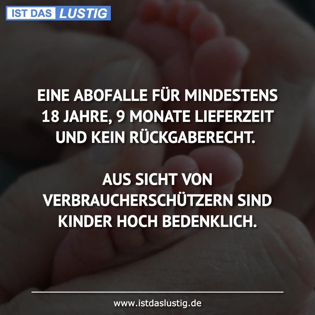 Lustiger BilderSpruch - EINE ABOFALLE FÜR MINDESTENS 18 JAHRE, 9 MONATE...