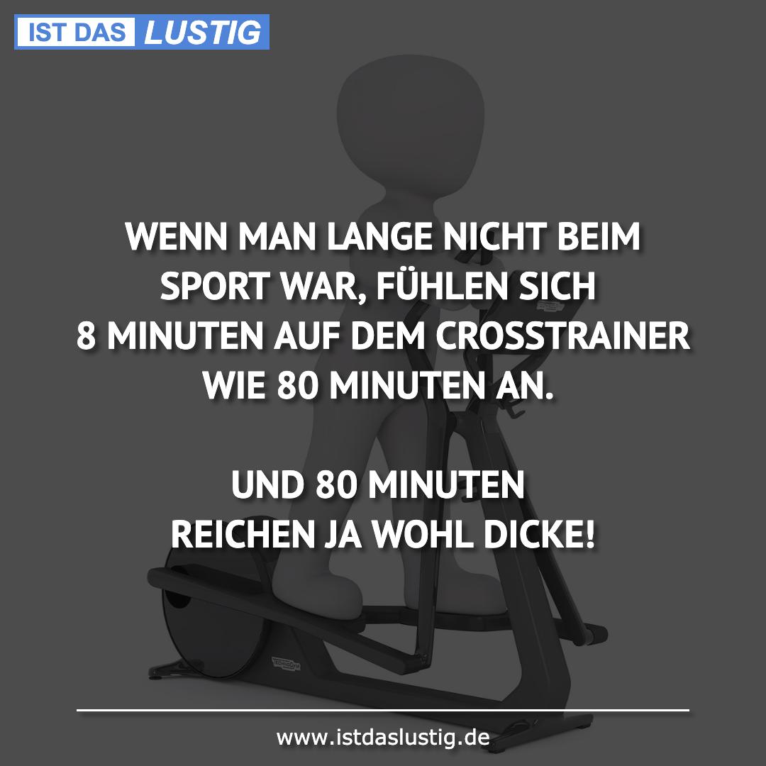Lustiger BilderSpruch - WENN MAN LANGE NICHT BEIM SPORT WAR, FÜHLEN...